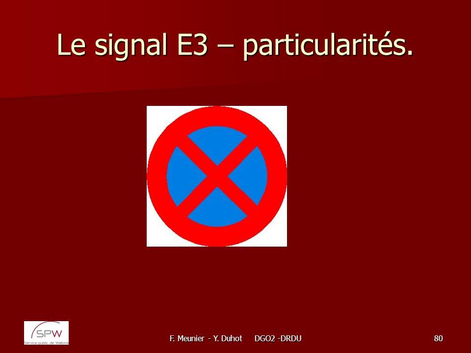 Le signal E3 – particularités.