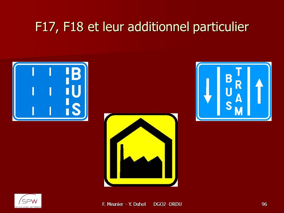 F17, F18 et leur additionnel particulier