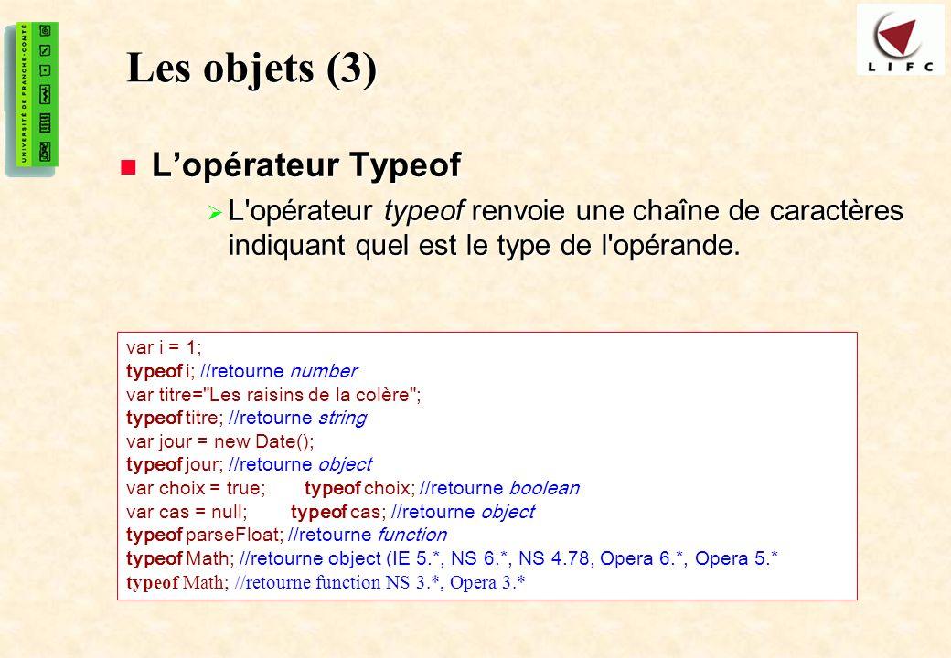 Les objets (3) L'opérateur Typeof