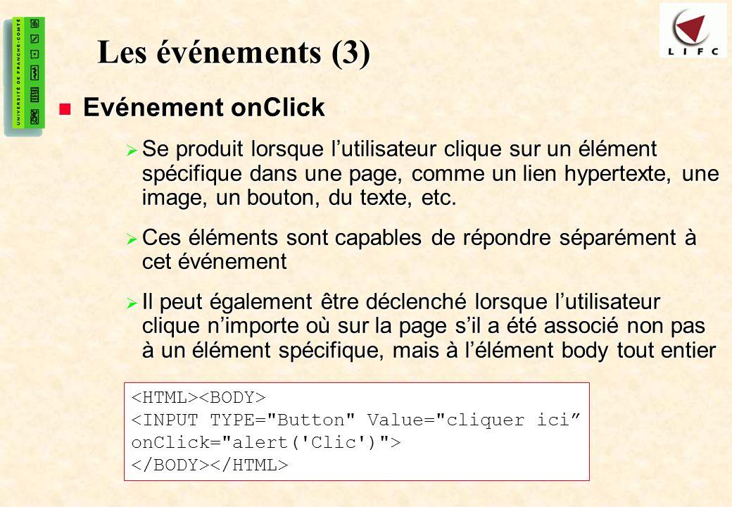 Les événements (3) Evénement onClick