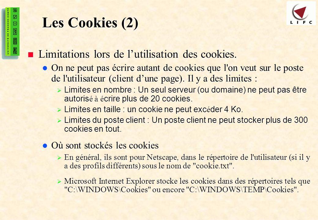 Les Cookies (2) Limitations lors de l'utilisation des cookies.