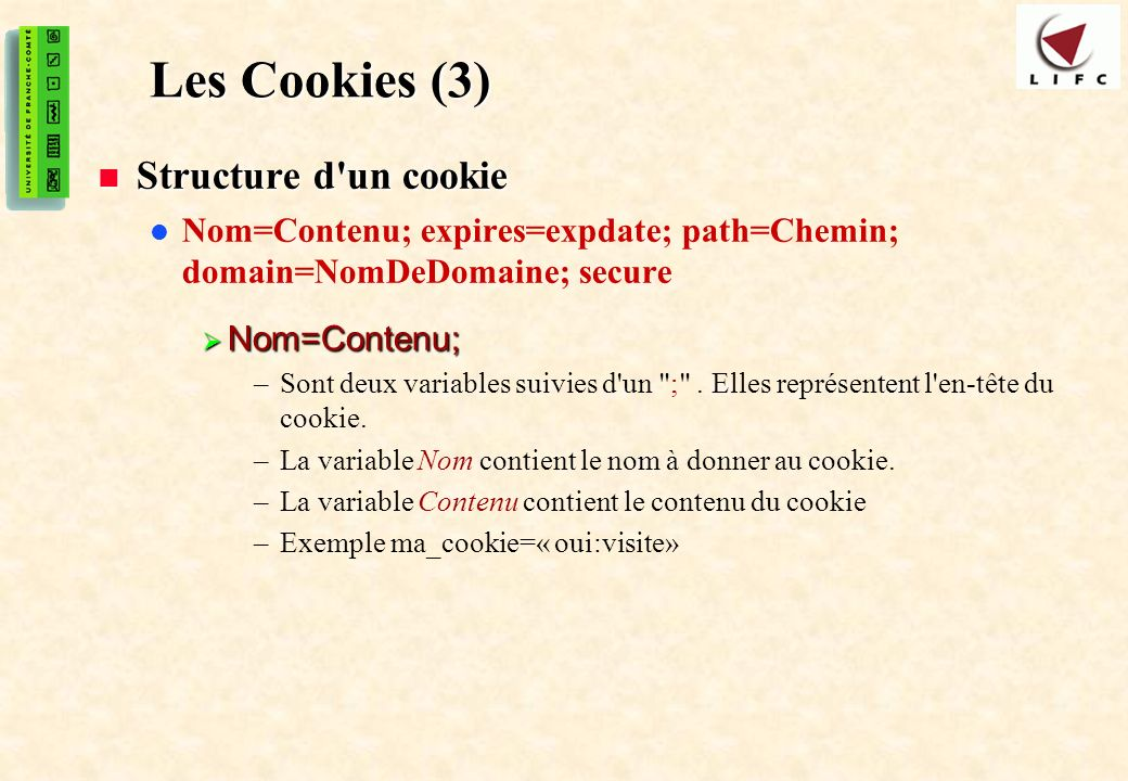 Les Cookies (3) Structure d un cookie