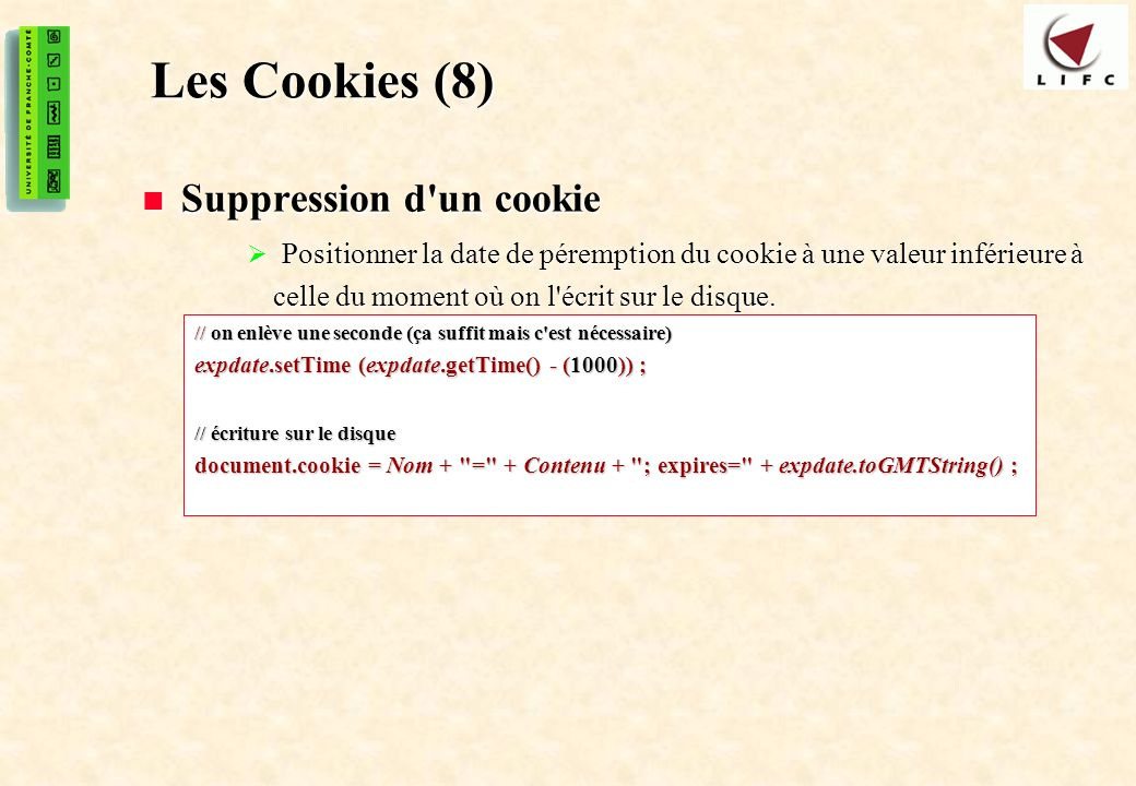 Les Cookies (8) Suppression d un cookie