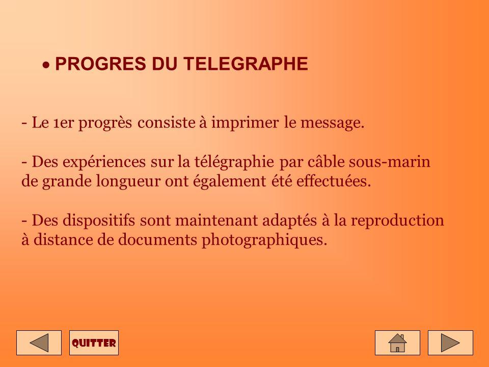 PROGRES DU TELEGRAPHE