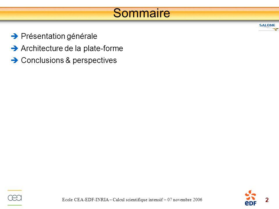 Sommaire Présentation générale Architecture de la plate-forme