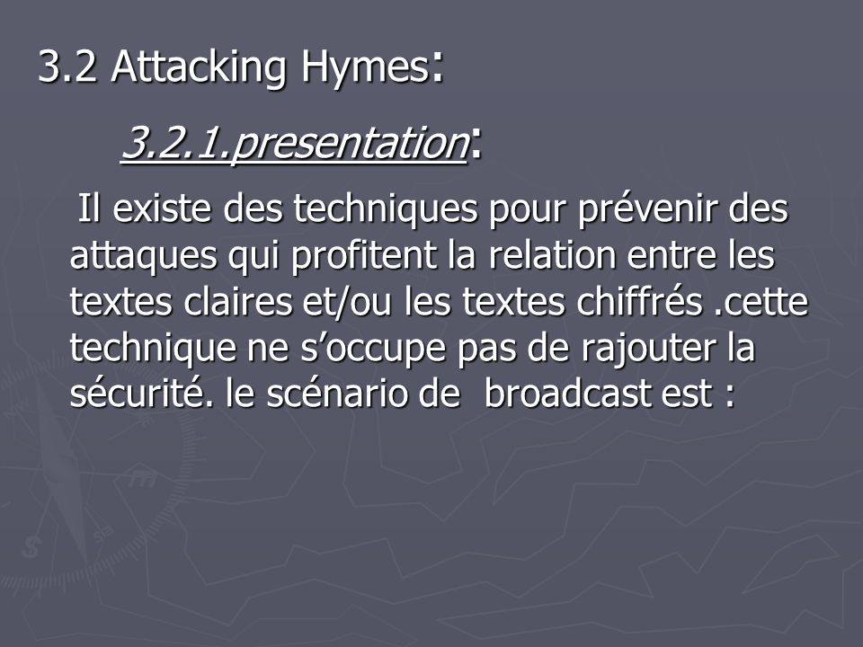 3.2.1.presentation: 3.2 Attacking Hymes: