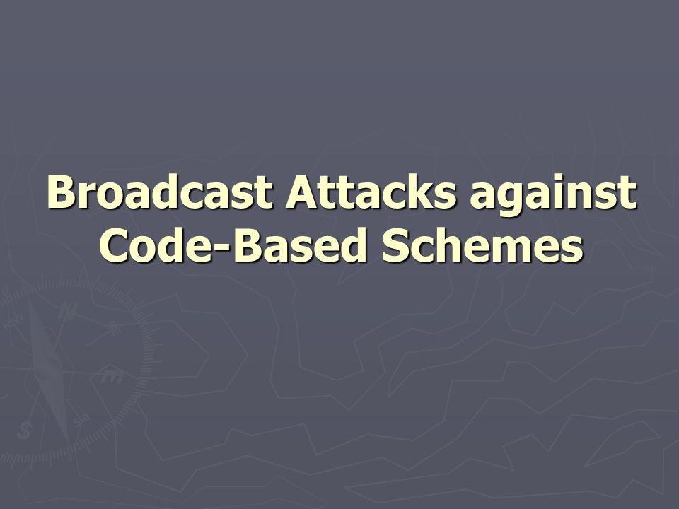 Broadcast Attacks against Code-Based Schemes
