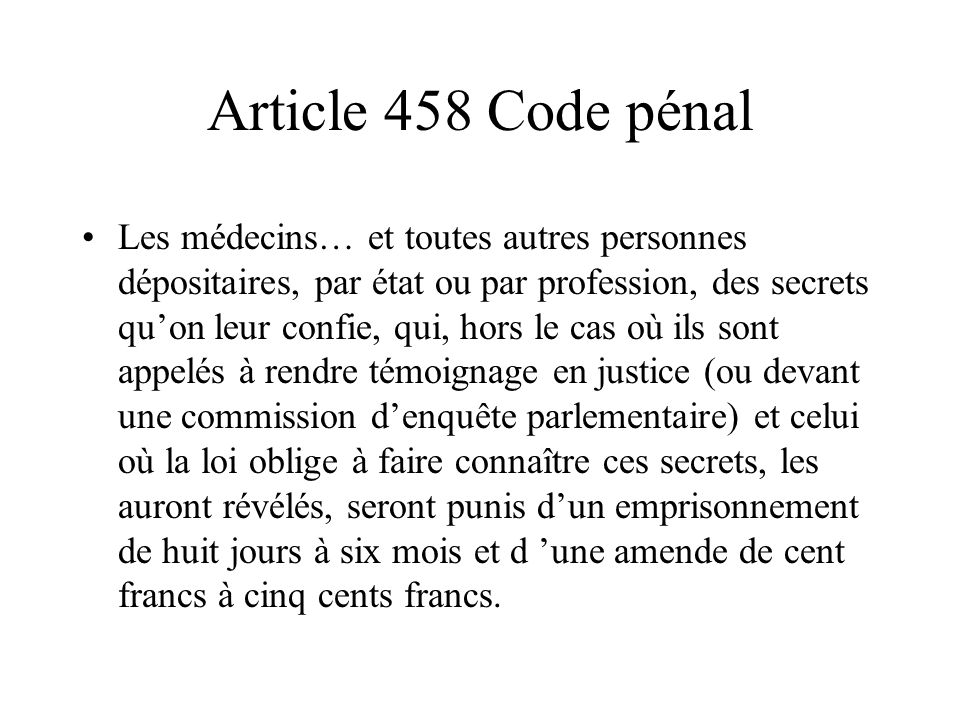 Article 458 Code pénal
