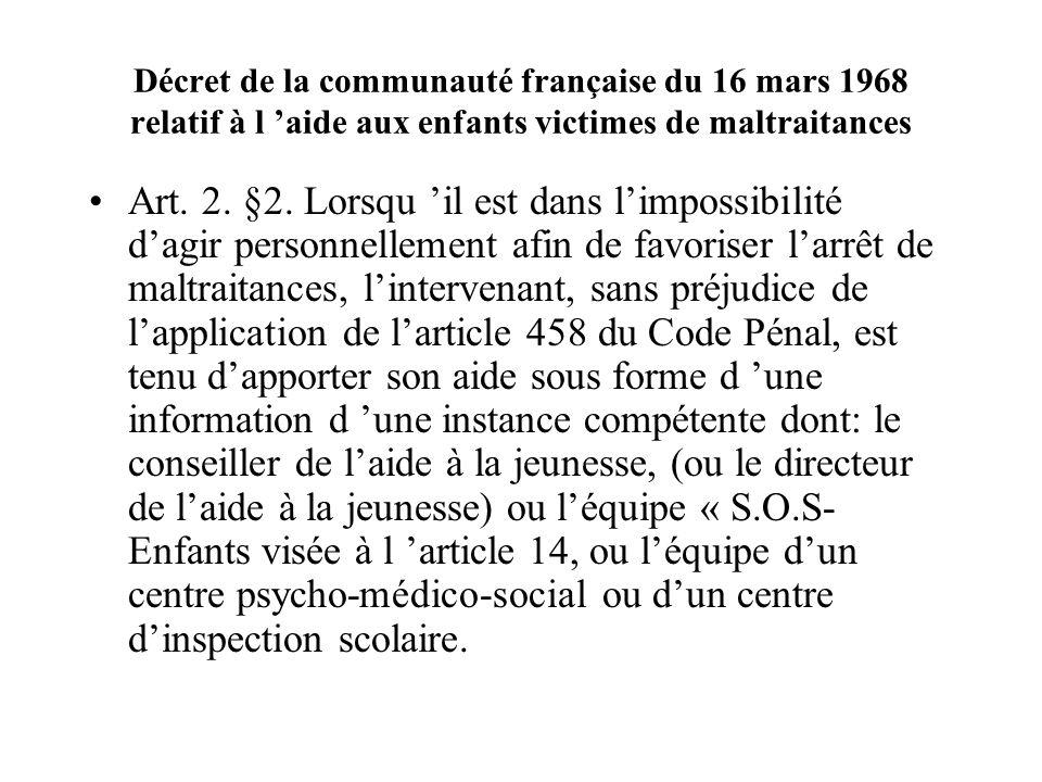 Décret de la communauté française du 16 mars 1968 relatif à l 'aide aux enfants victimes de maltraitances