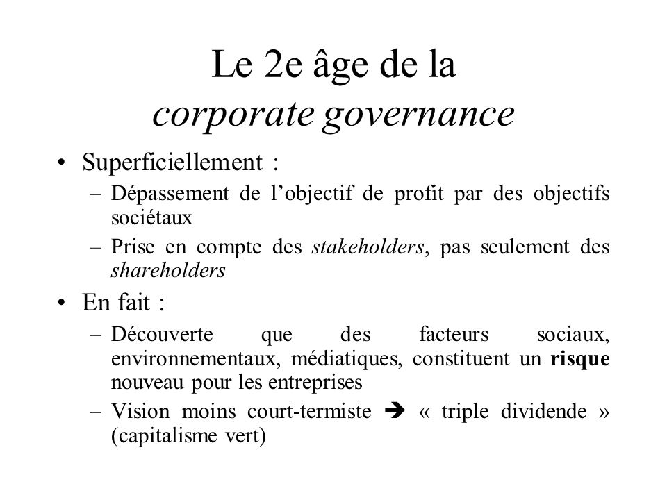 Le 2e âge de la corporate governance
