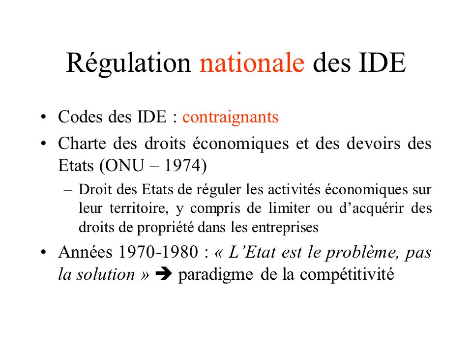 Régulation nationale des IDE