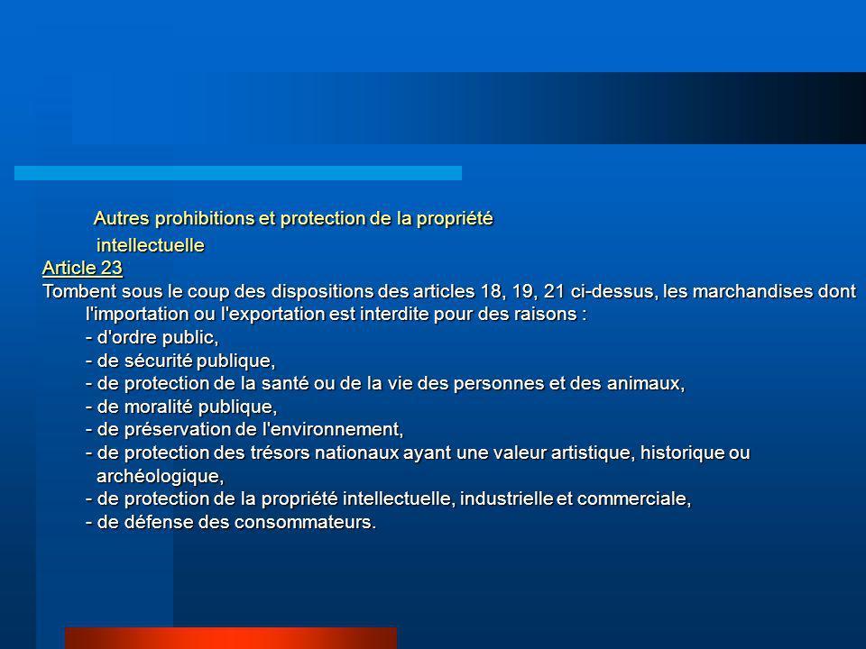 Autres prohibitions et protection de la propriété