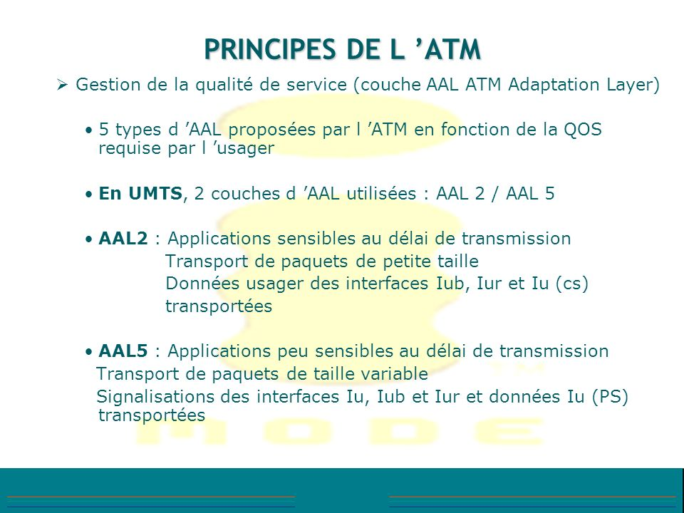 PRINCIPES DE L 'ATM Gestion de la qualité de service (couche AAL ATM Adaptation Layer)