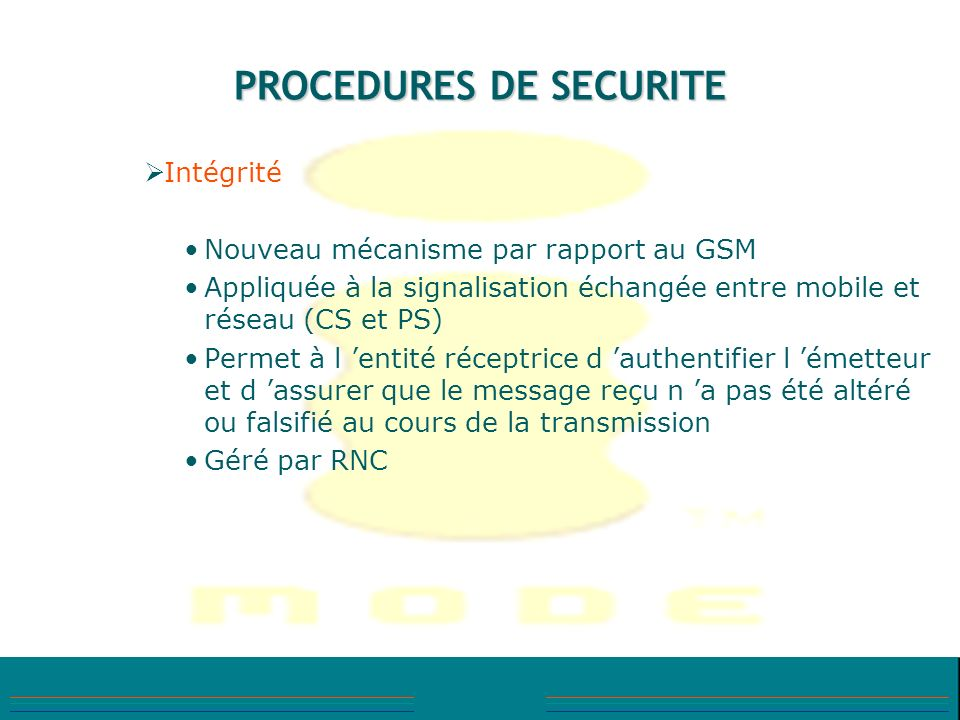 PROCEDURES DE SECURITE