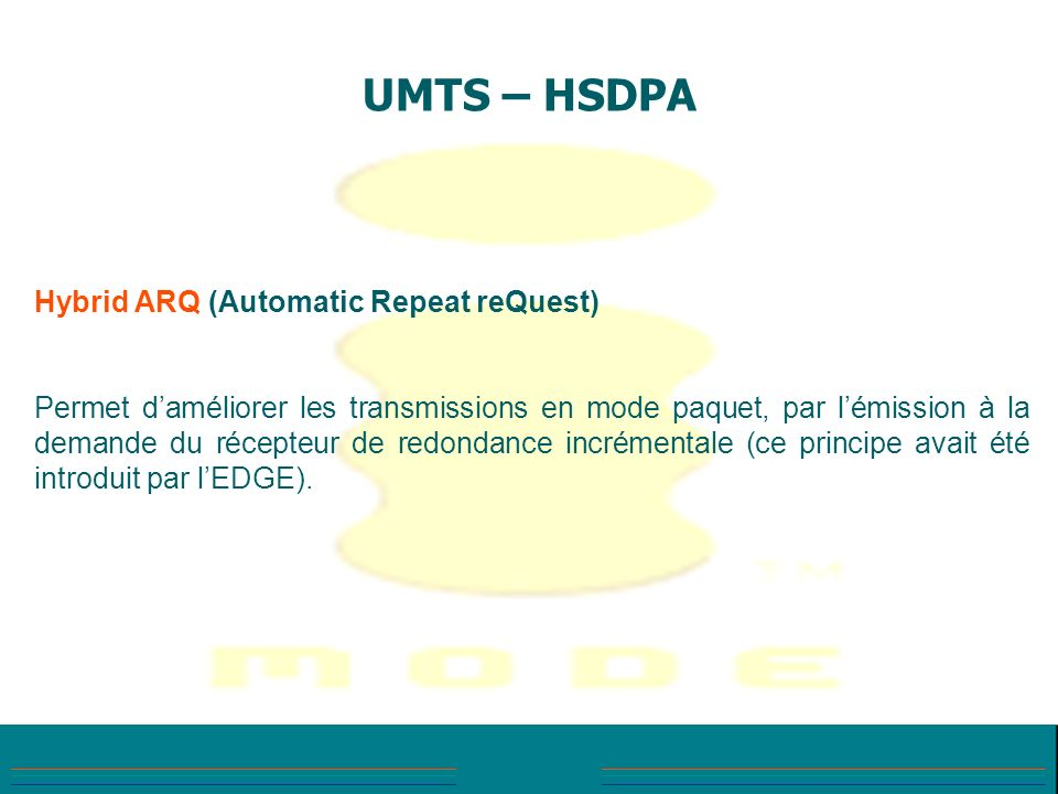 UMTS – HSDPA Hybrid ARQ (Automatic Repeat reQuest)