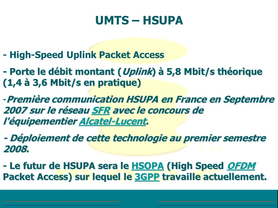 UMTS – HSUPA - High-Speed Uplink Packet Access