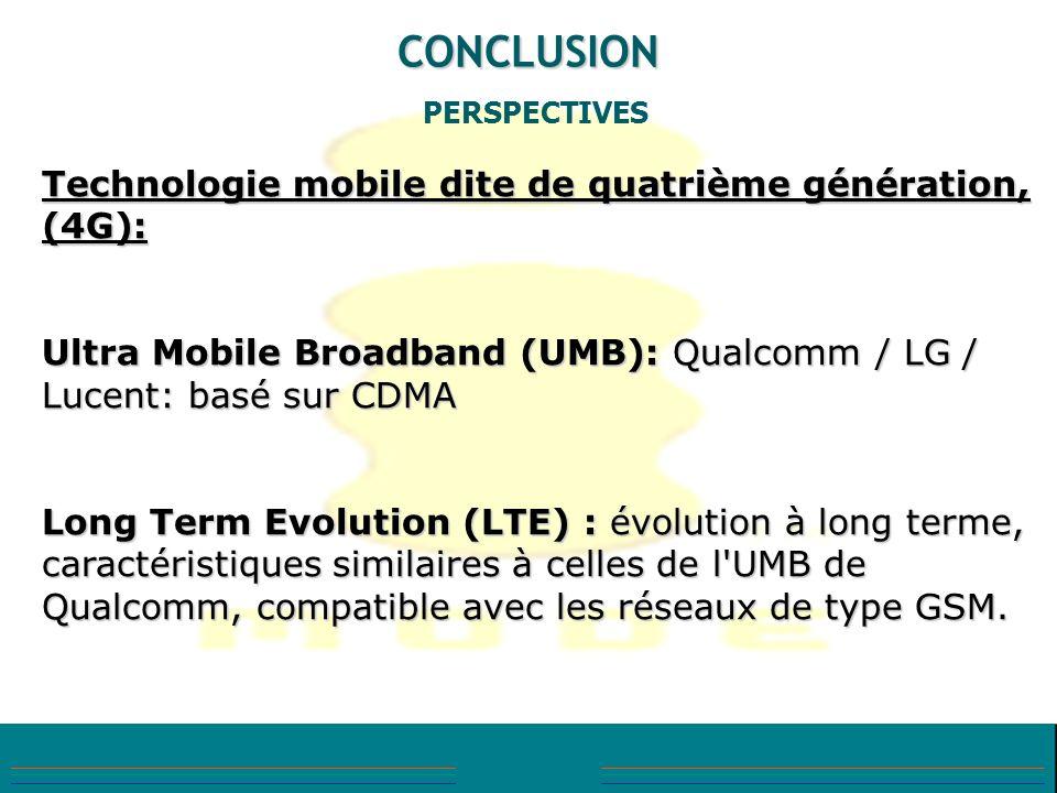 CONCLUSION Technologie mobile dite de quatrième génération, (4G):