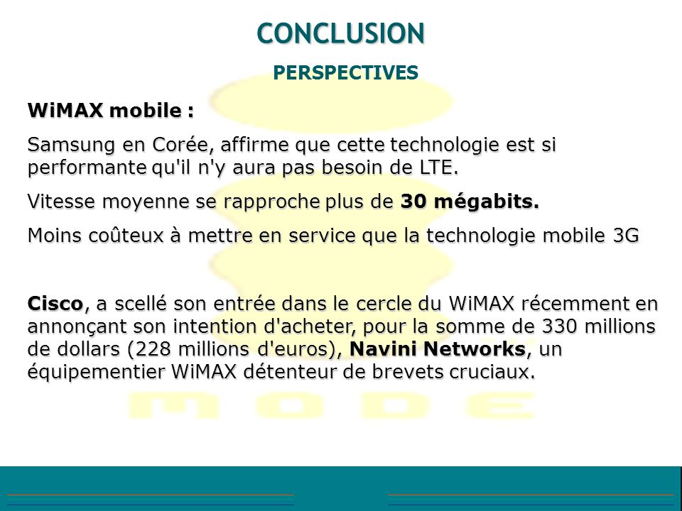 CONCLUSION PERSPECTIVES WiMAX mobile :