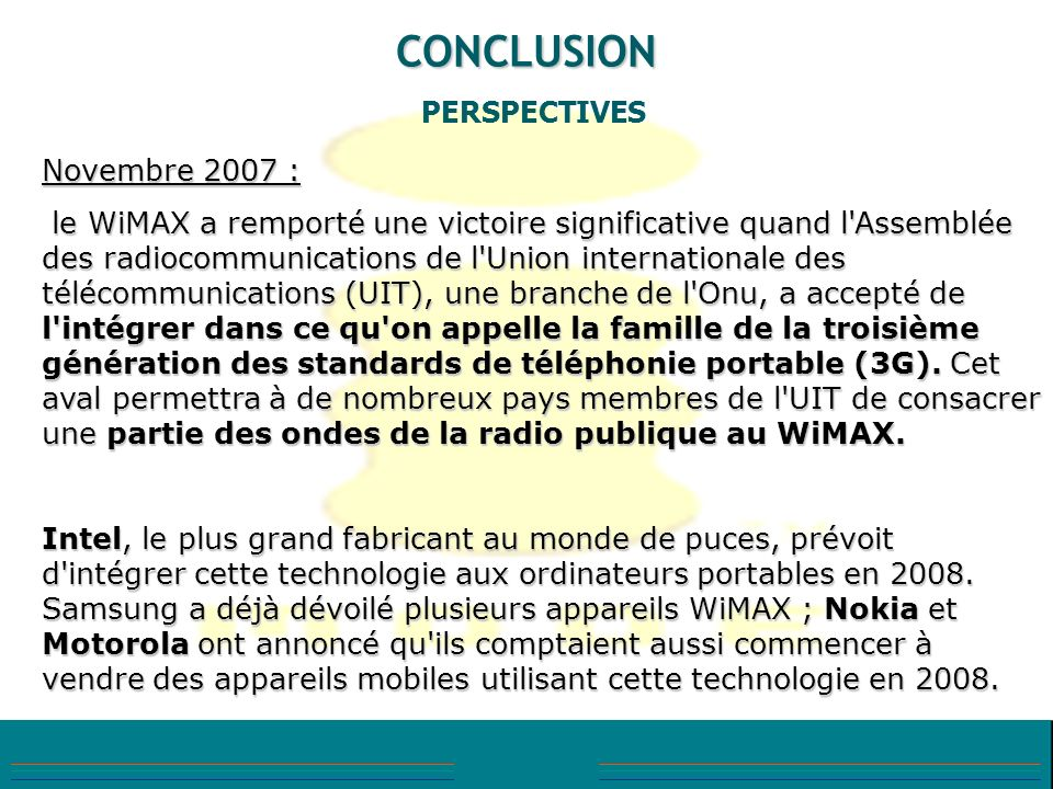 CONCLUSION PERSPECTIVES Novembre 2007 :