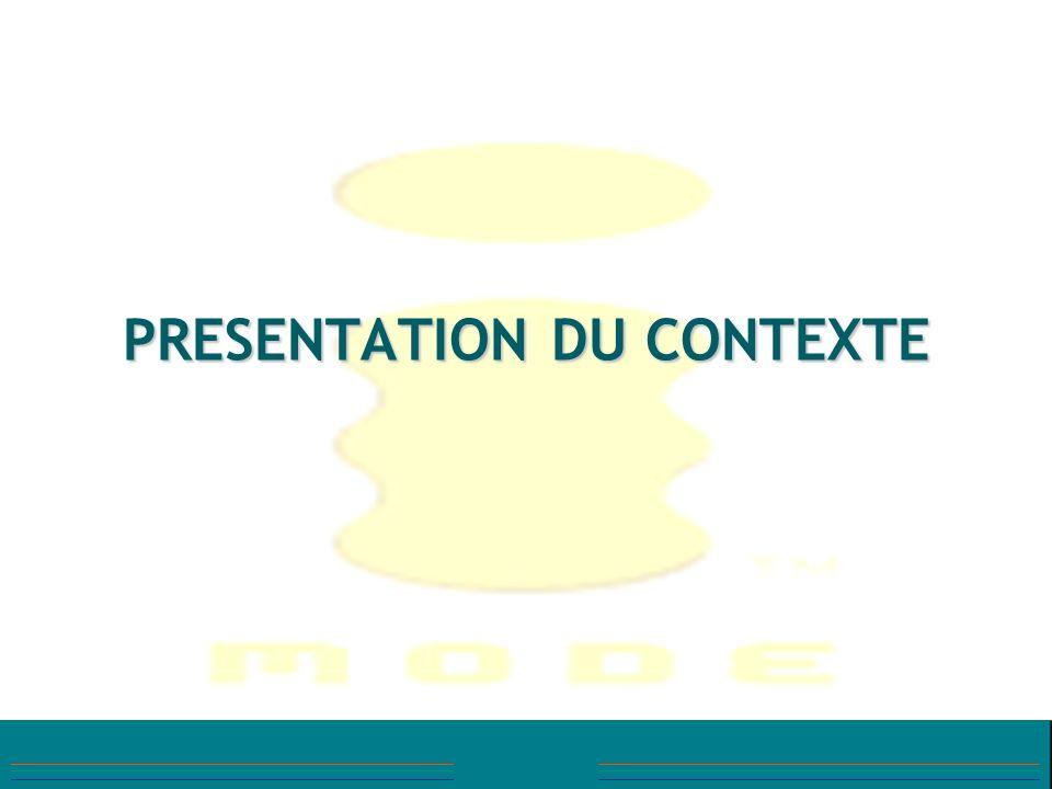 PRESENTATION DU CONTEXTE