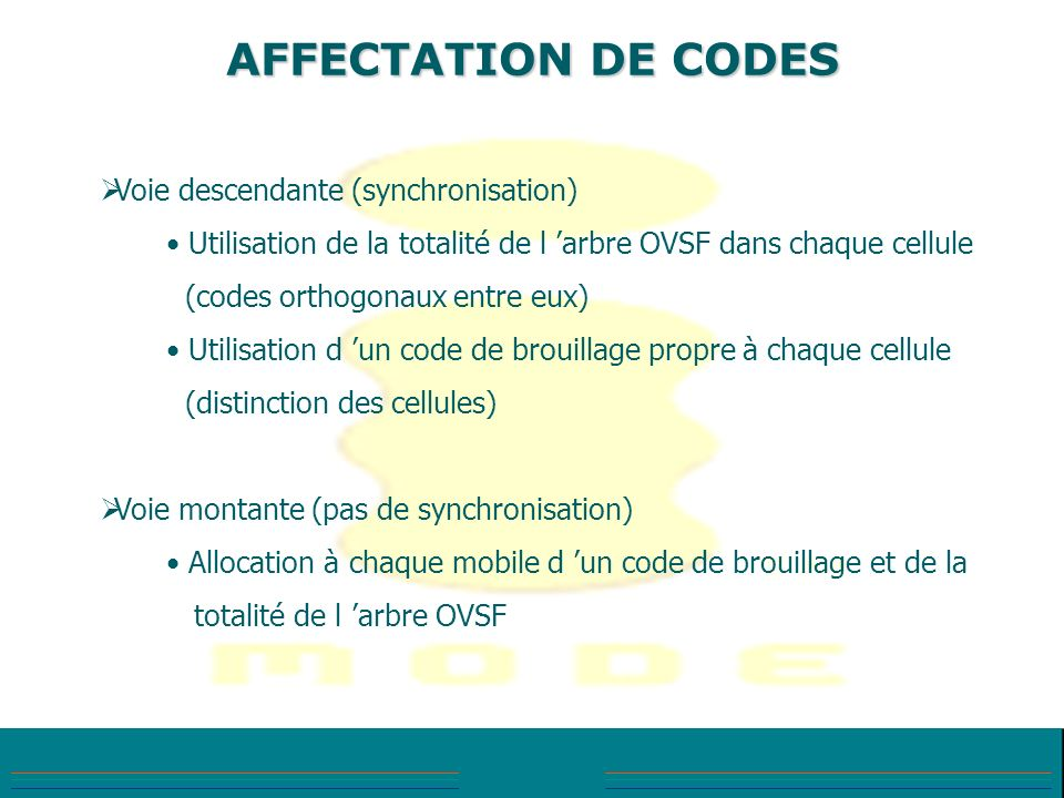 AFFECTATION DE CODES Voie descendante (synchronisation)