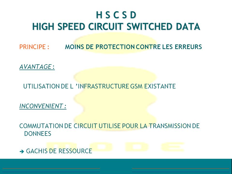 H S C S D HIGH SPEED CIRCUIT SWITCHED DATA