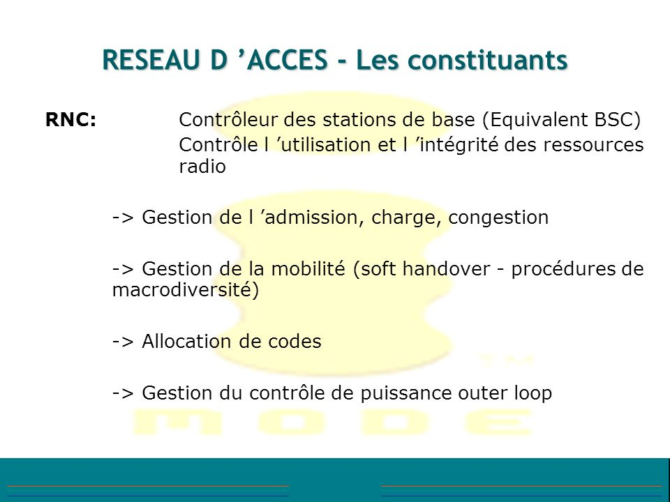 RESEAU D 'ACCES - Les constituants