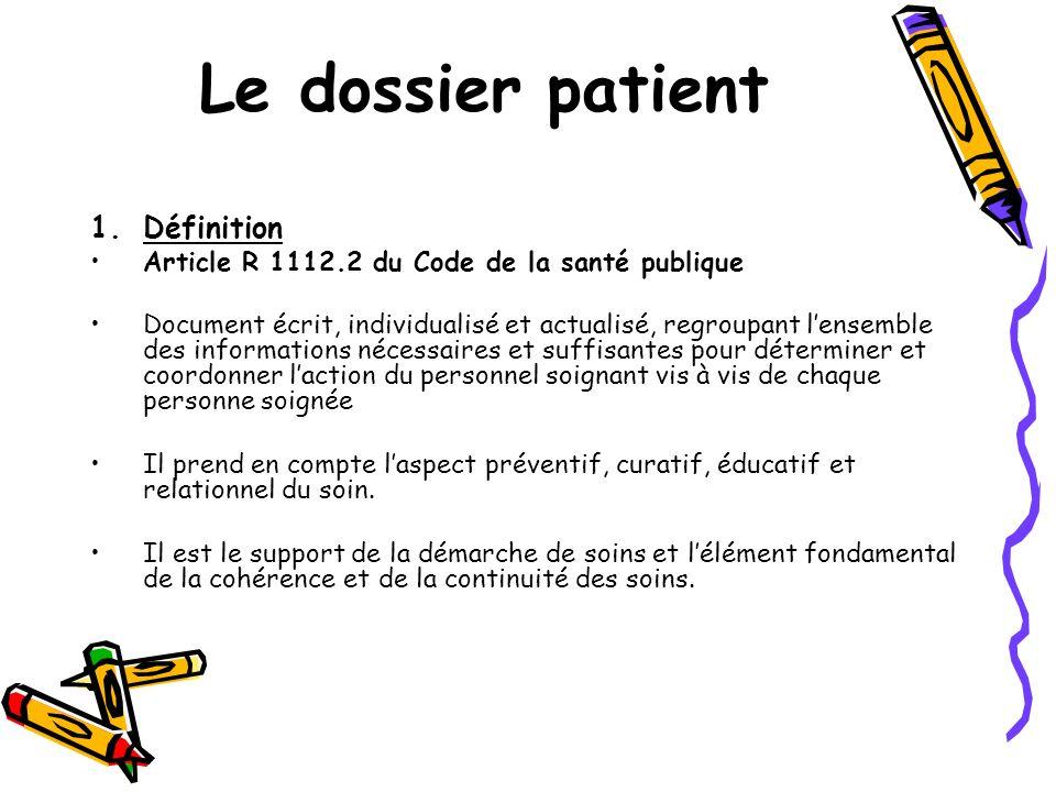 Le dossier patient Définition