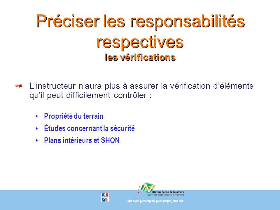 Préciser les responsabilités respectives les vérifications