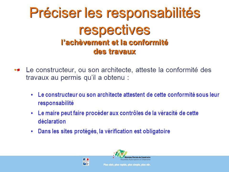 Préciser les responsabilités respectives l'achèvement et la conformité des travaux