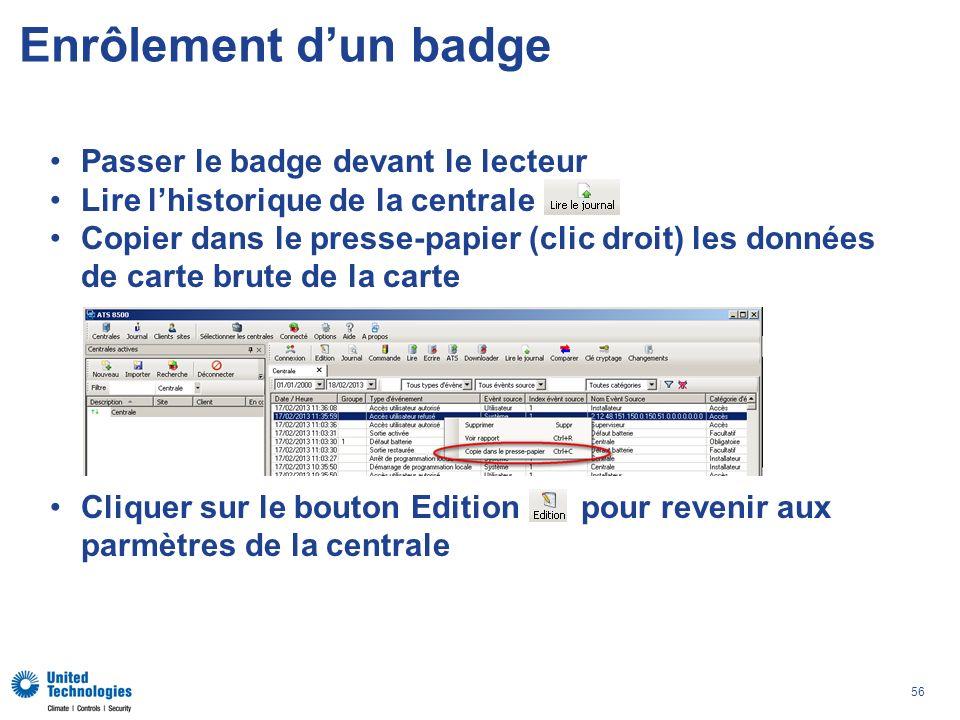Enrôlement d'un badge Passer le badge devant le lecteur
