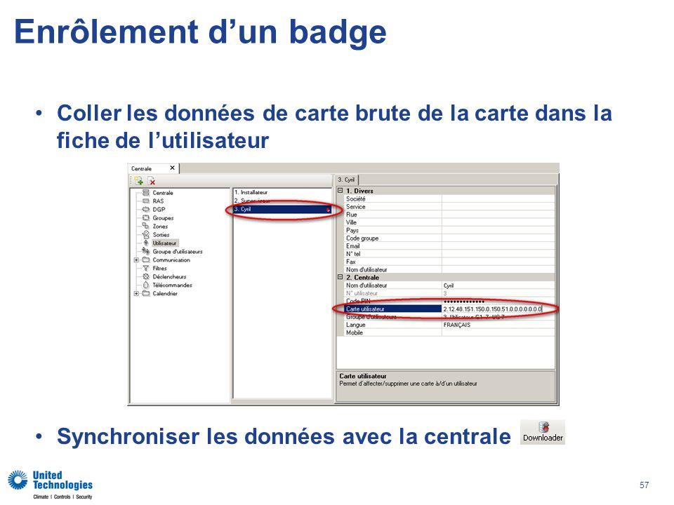 Enrôlement d'un badge Coller les données de carte brute de la carte dans la fiche de l'utilisateur.