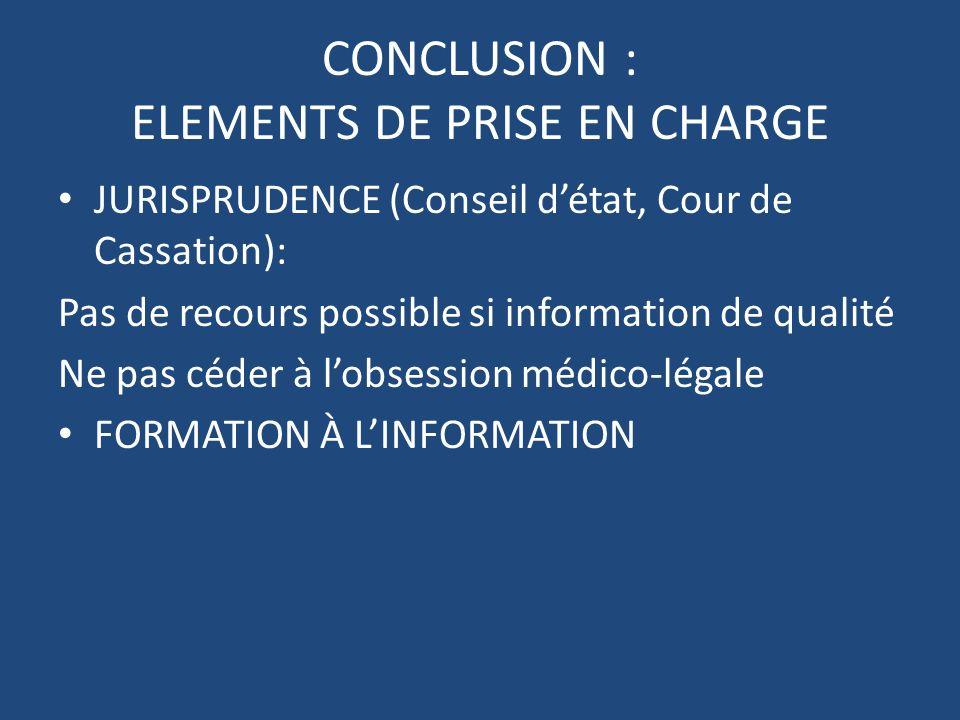 CONCLUSION : ELEMENTS DE PRISE EN CHARGE