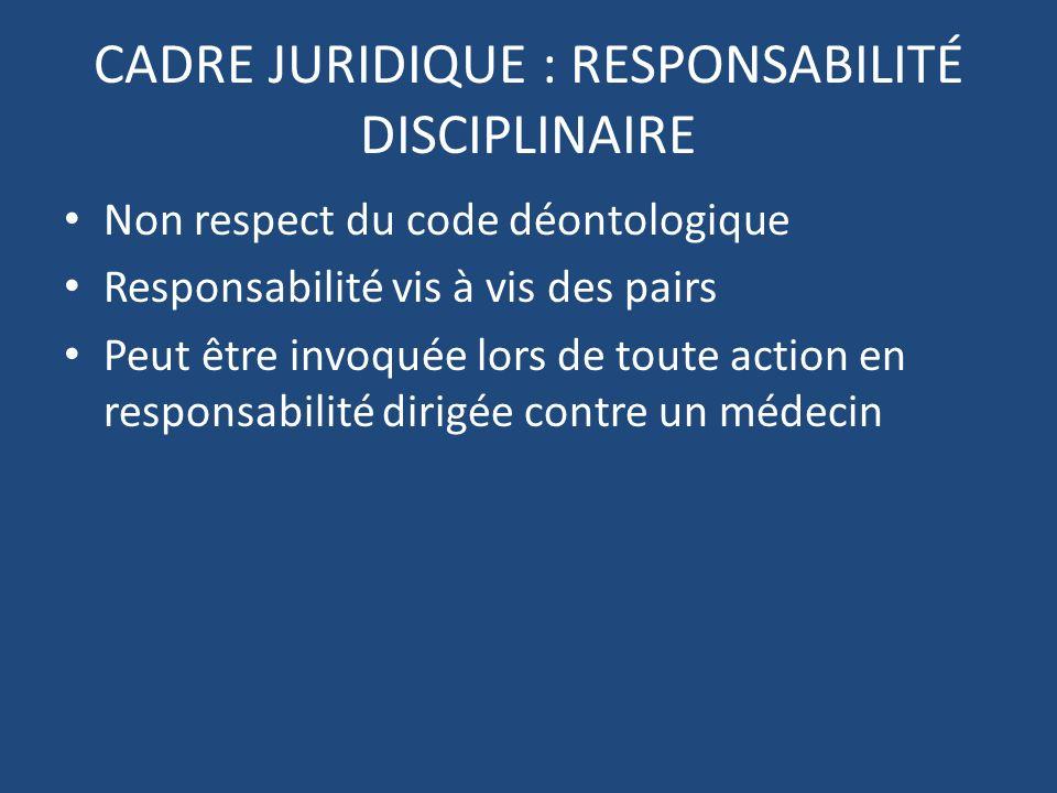 CADRE JURIDIQUE : RESPONSABILITÉ DISCIPLINAIRE