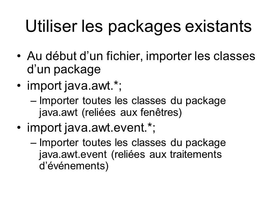 Utiliser les packages existants