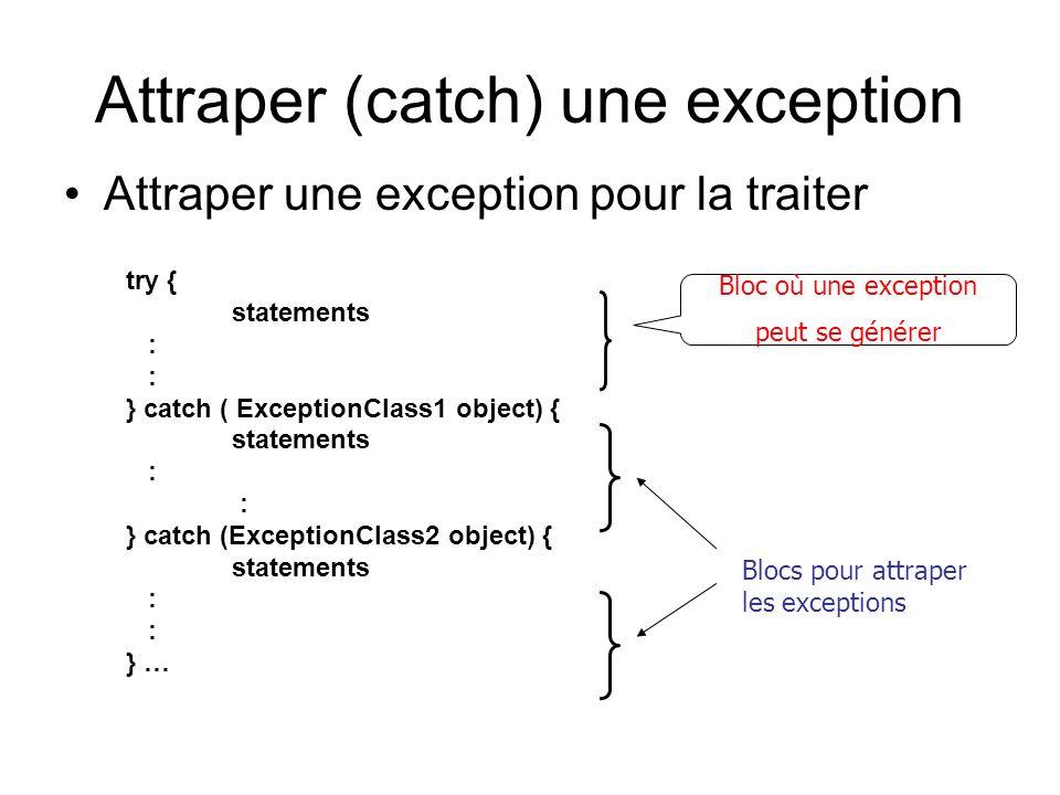 Attraper (catch) une exception