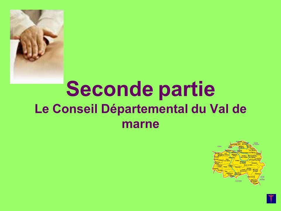 Seconde partie Le Conseil Départemental du Val de marne
