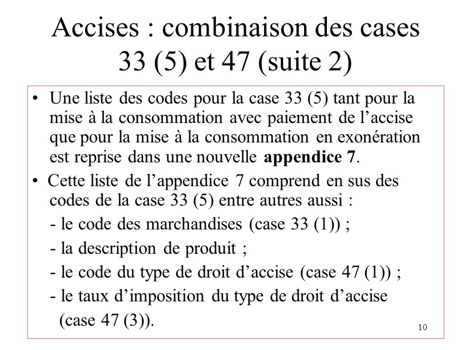Accises : combinaison des cases 33 (5) et 47 (suite 2)