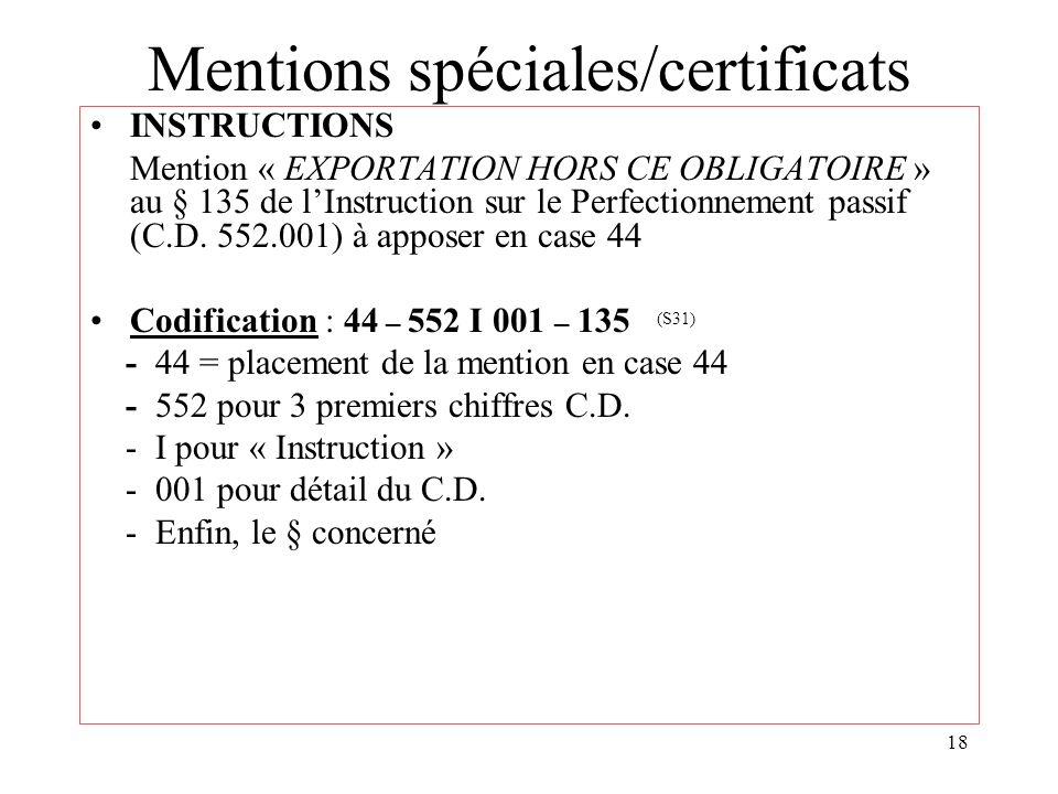 Mentions spéciales/certificats
