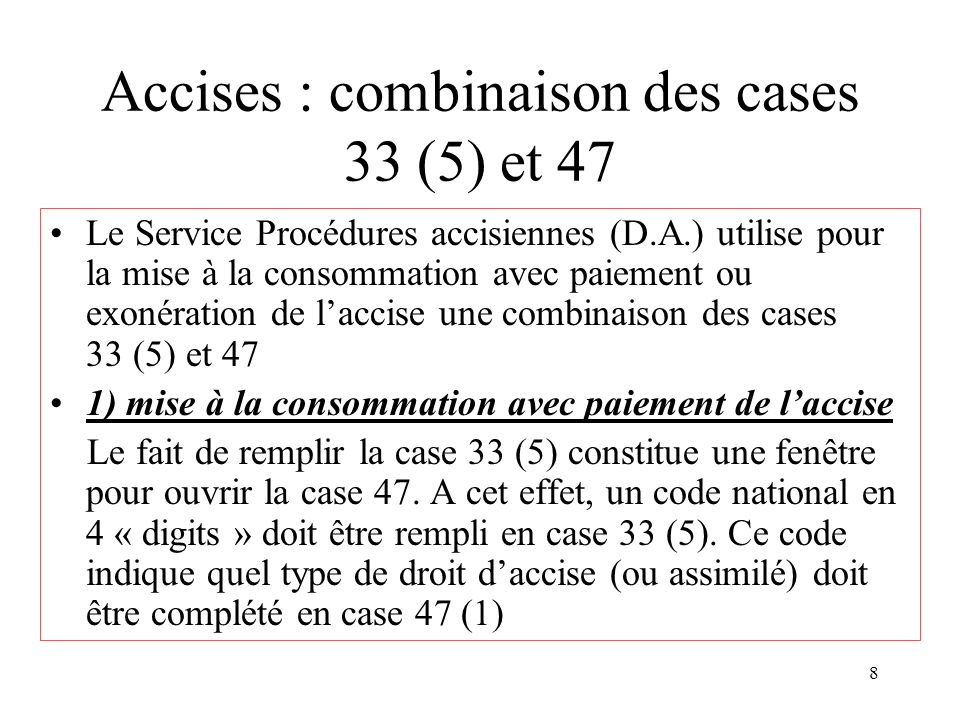 Accises : combinaison des cases 33 (5) et 47