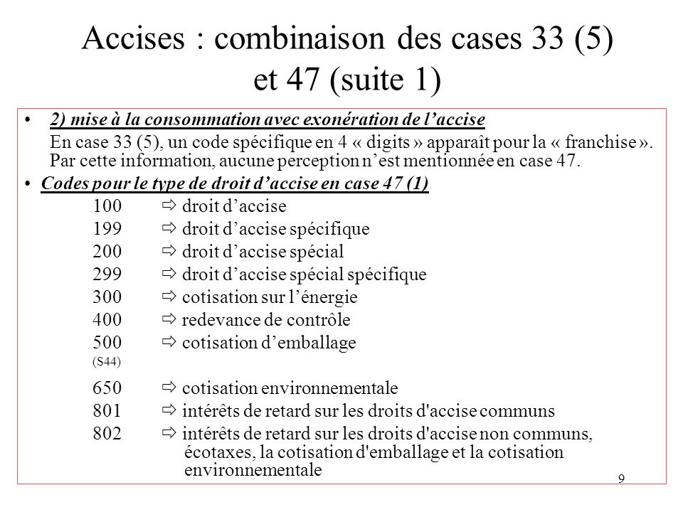 Accises : combinaison des cases 33 (5) et 47 (suite 1)