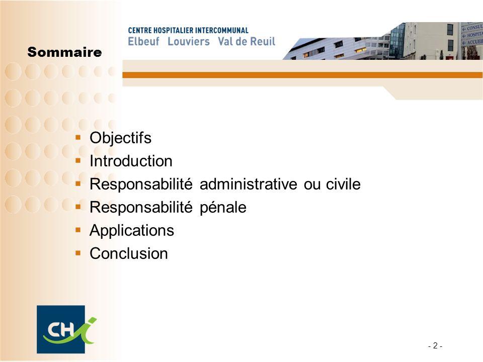 Responsabilité administrative ou civile Responsabilité pénale