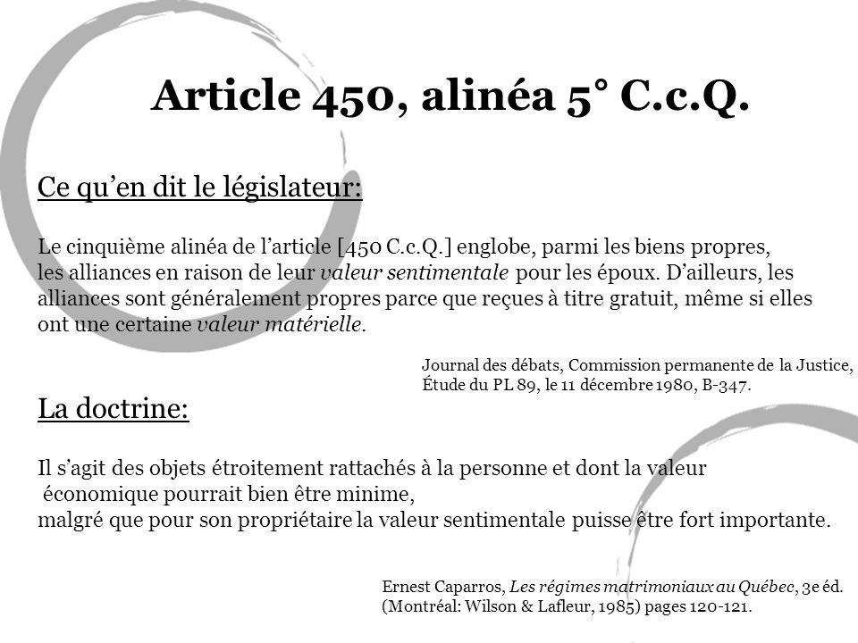 Article 450, alinéa 5° C.c.Q. Ce qu'en dit le législateur: