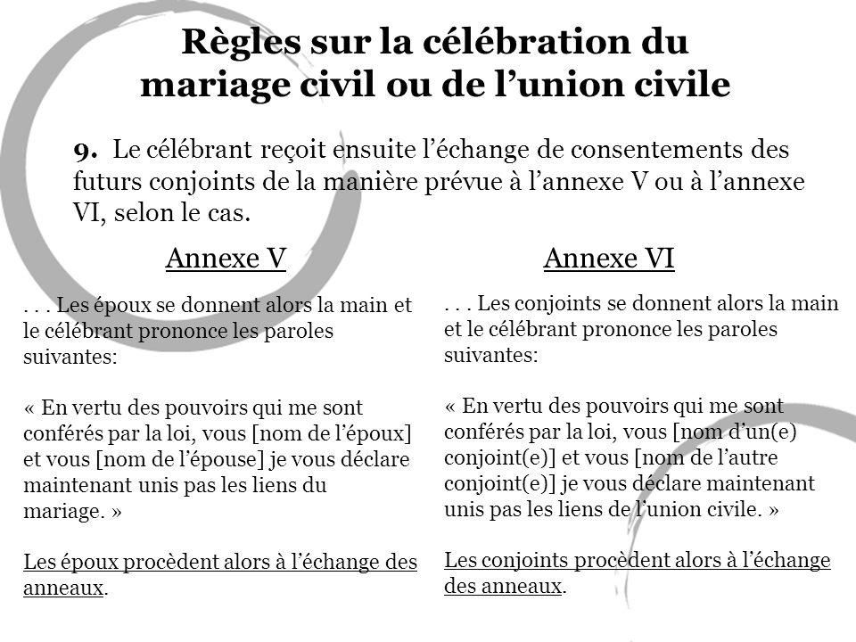 Règles sur la célébration du mariage civil ou de l'union civile