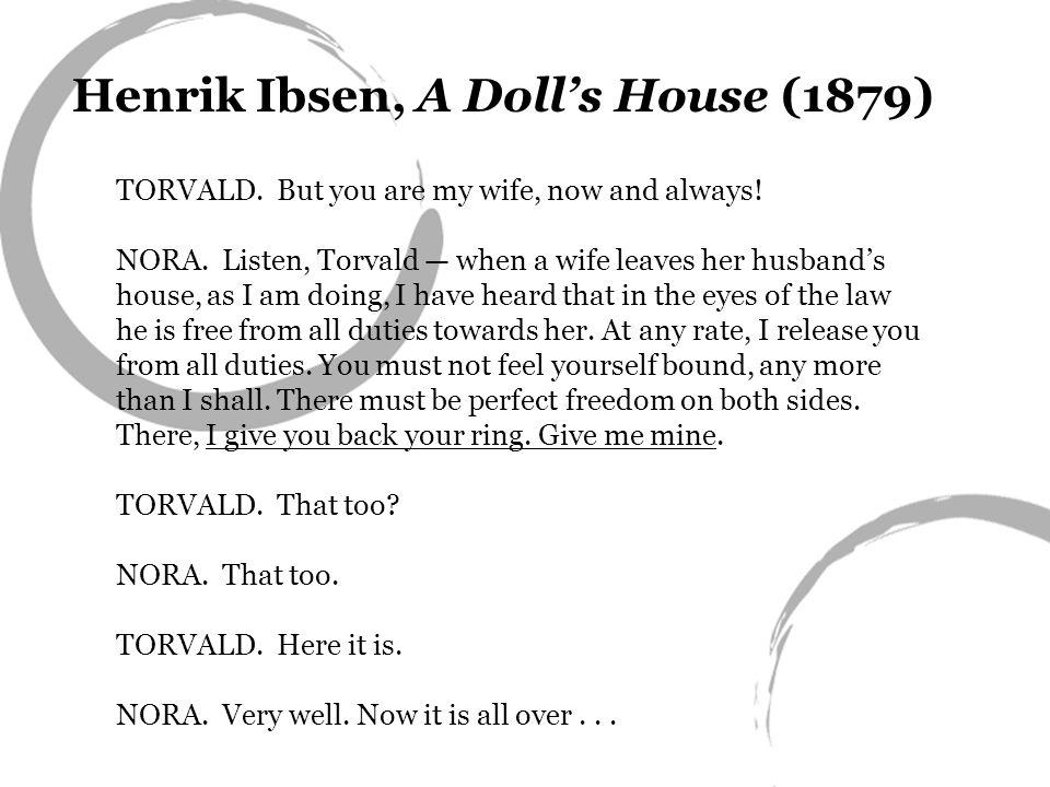 Henrik Ibsen, A Doll's House (1879)