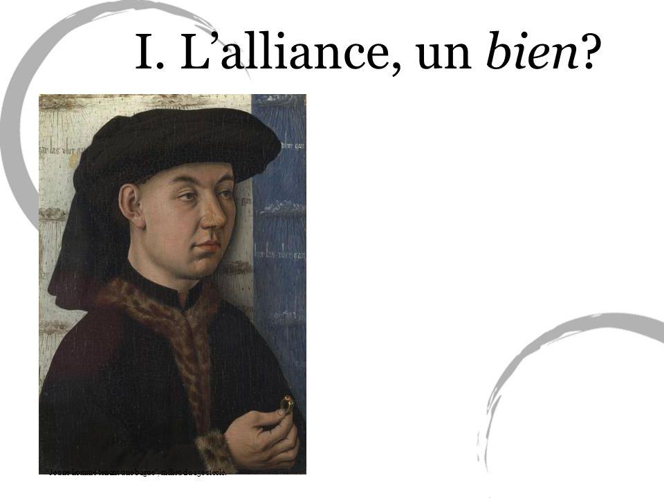I. L'alliance, un bien Jeune homme tenant une bague , milieu du 15e siècle.