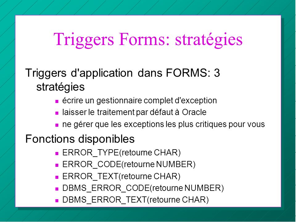 Triggers Forms: stratégies