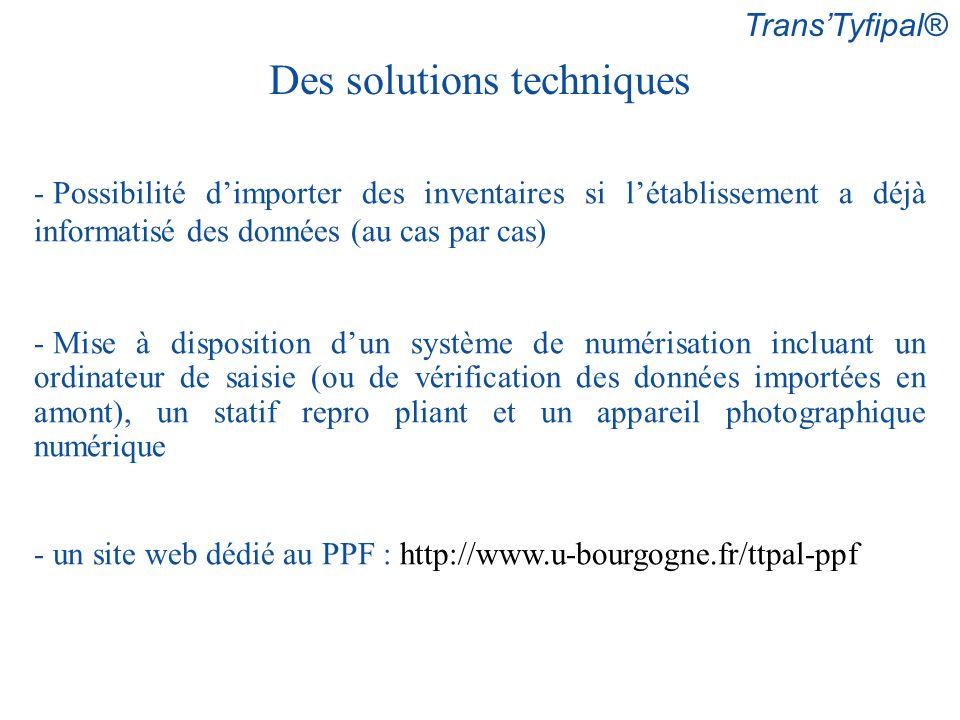 Des solutions techniques