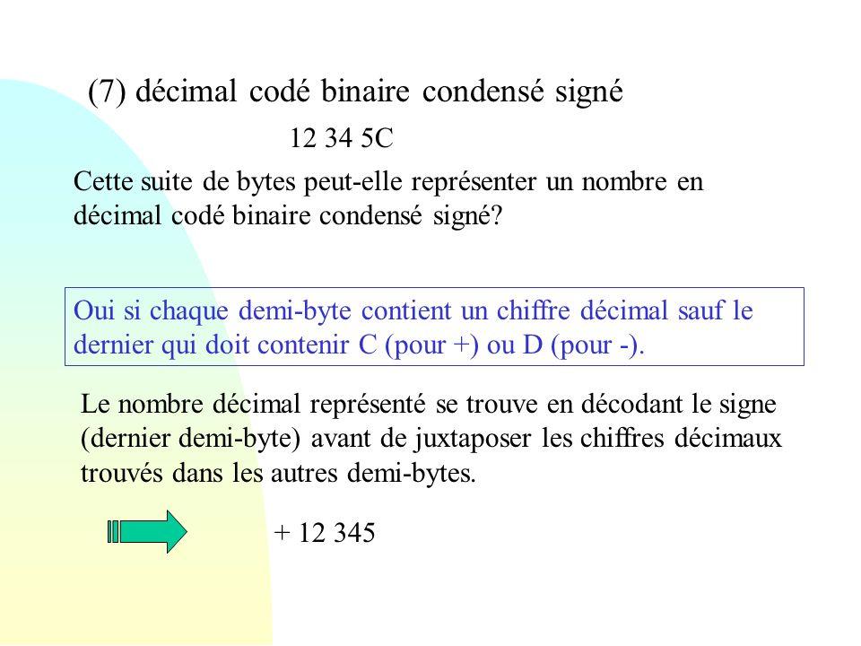 (7) décimal codé binaire condensé signé