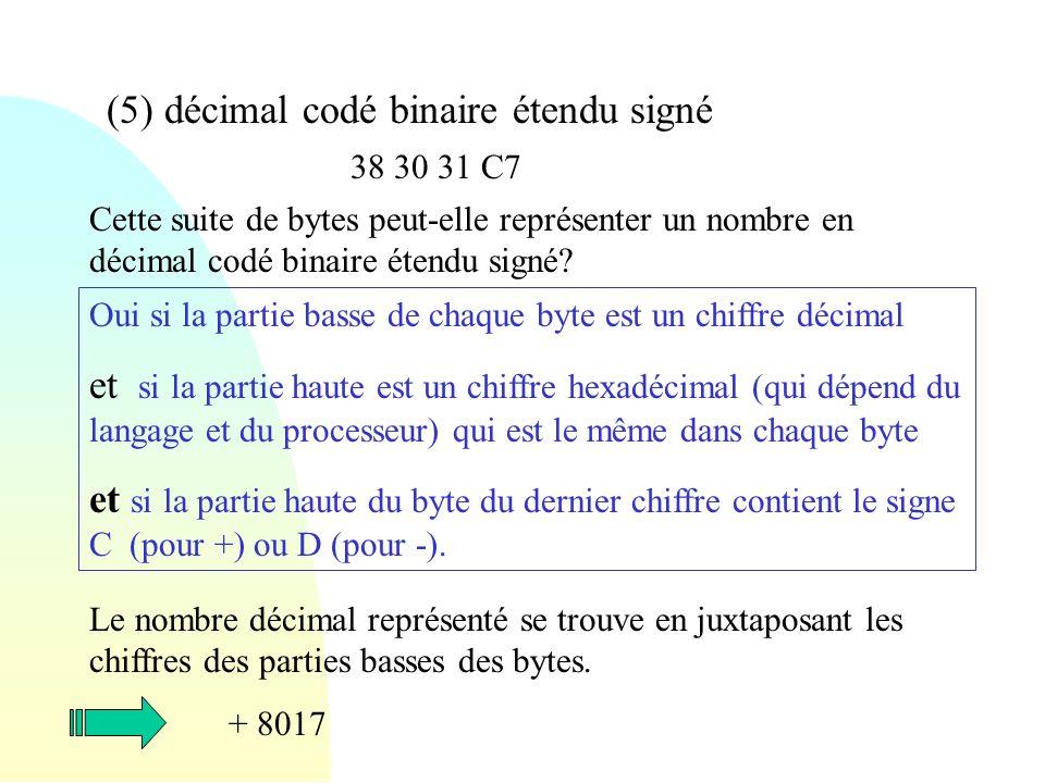 (5) décimal codé binaire étendu signé